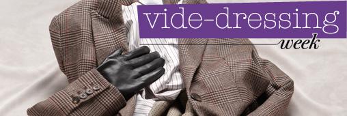 Participez à la vide-dressing week!