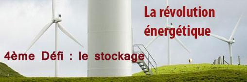 Le 4ème défi de la transition énergétique, le stockage