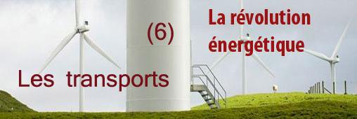 6ème défi de la révolution énergétique, les transports