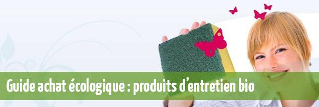 Guide d'achat écologique: produits d'entretien Bio