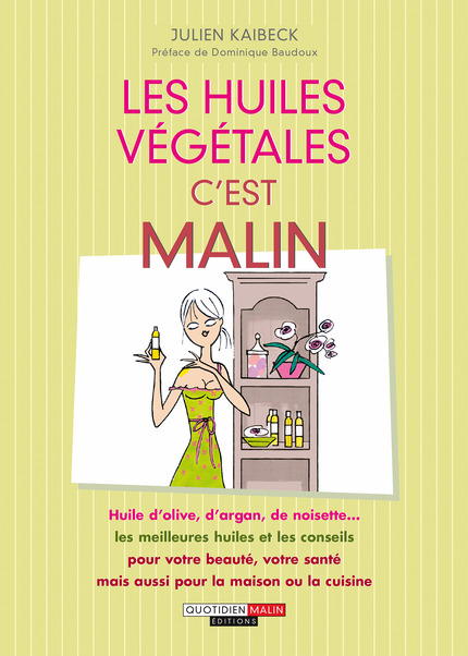 Huiles_vegetales malin