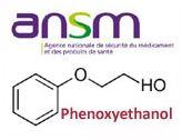 ansm phenoxyethanol