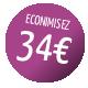 Economisez 34€