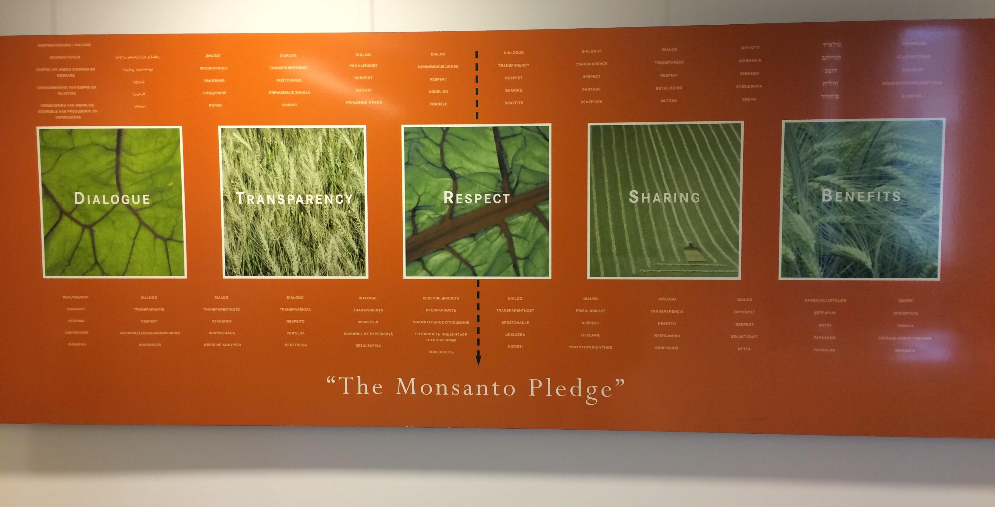 Le poster qui accueille les visiteurs à l'entrée des bureaux de Monsanto: transparence, dialogue, ...