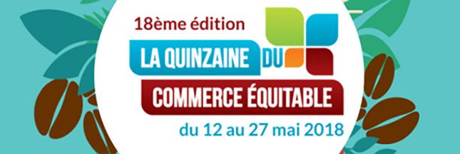 Participez à la quinzaine du commerce équitable du 12 au 27 mai 2018