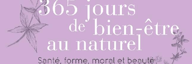 Notre sélection livres : 365 jours de bien-être au naturel