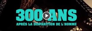 Vidéo : Et si l'homme disparaissait !?