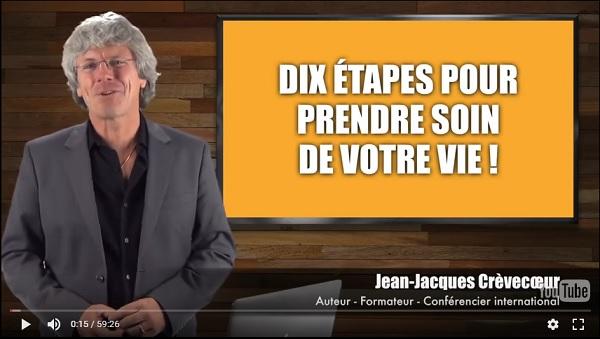 Jean-Jacques Crèvecoeur nous explique ses 10 étapes pour prendre soin de sa vie