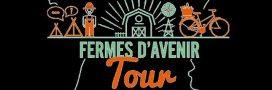 Le Fermes d'Avenir Tour, tour de France de l'agro-écologie, commence aujourd'hui