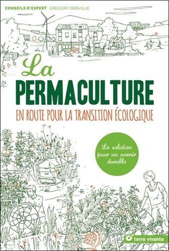 S lection livre la permaculture en route vers la transition cologique for Livre sur la permaculture