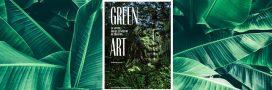 Sélection livre – Green Art – La nature, milieu et matière de création