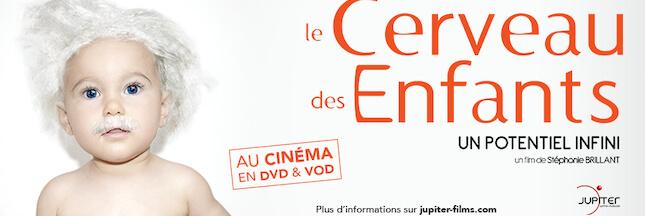 Le cerveau des enfants, un potentiel infini: le film événement enfin en DVD