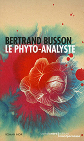 le phyto-analyste bertrand busson écologie humour