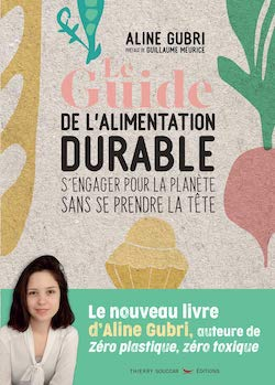 Le guide de l'alimentation durable